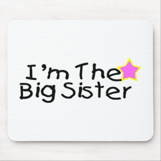 I'm The Big Sister Mouse Pad