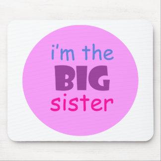 I'm the big sister mouse pad