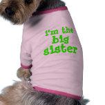 i'm the , big, sister pet tshirt