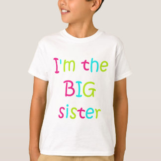 I'm the Big Sister Tshirt
