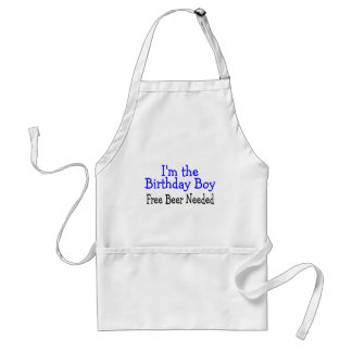 I'm The Birthday Boy Free Beer Needed Adult Apron