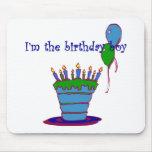 I'm The Birthday Boy Mousepads