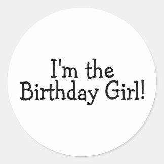 Im The Birthday Girl Classic Round Sticker
