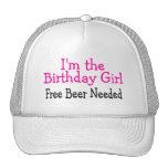 Im The Birthday Girl Free Beer Needed Mesh Hats