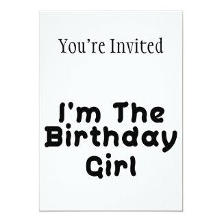 "I'm The Birthday Girl 5"" X 7"" Invitation Card"