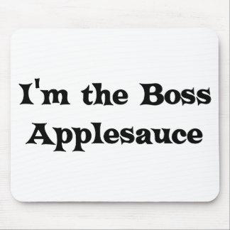 I'm the Boss Applesauce Judge Mousepad