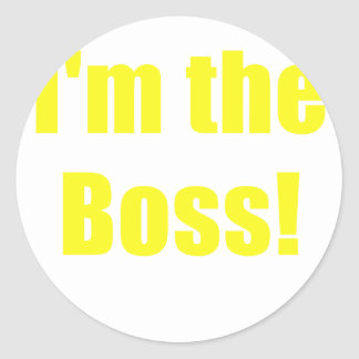 Im the Boss Classic Round Sticker