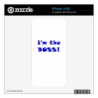 Im the Boss iPhone 4S Skins