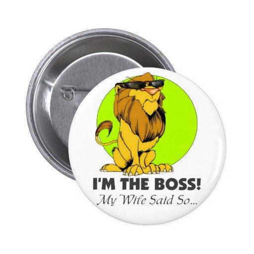 I'm the Boss Lion Button
