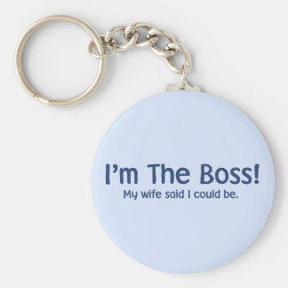 I'm the Boss My Wife Said So Basic Round Button Keychain