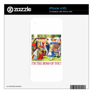 I'm The Boss of You! iPhone 4S Skins