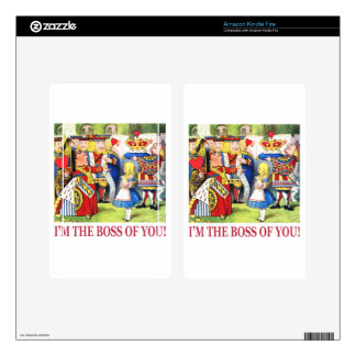 I'm The Boss of You! Kindle Fire Skins
