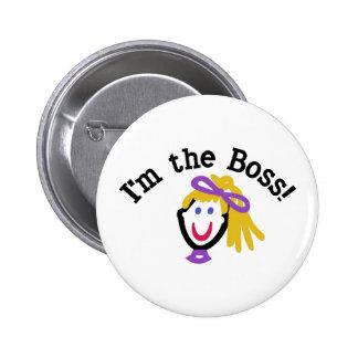Im The Boss Pinback Button