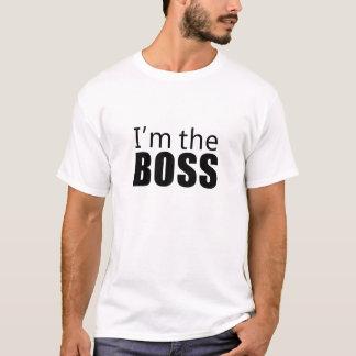 Im the Boss T-Shirt