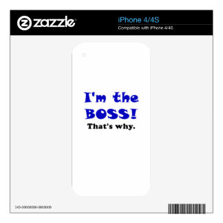 Im the Boss Thats Why Skins For The iPhone 4