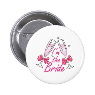 IM THE BRIDE BUTTONS