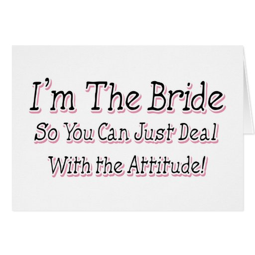 I'm The Bride Greeting Card