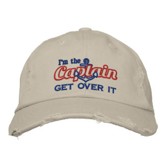 I'm the Captain Get Over It Humorous Embroidered Baseball Hat