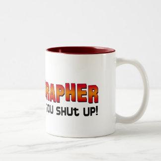 I'm the Choreographer, You Shut Up! Mugs