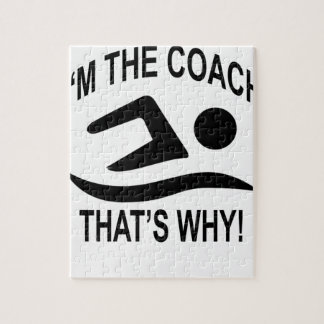 I'm The Coach That's Why T-shirts.png Puzzle