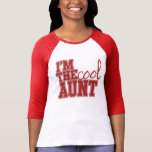 Im the cool aunt tees