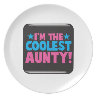 I'm the Coolest Aunty! Dinner Plate