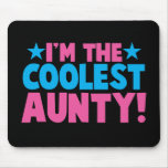 I'm the COOLEST Aunty! Mouse Pad