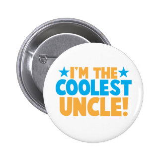 I'm the Coolest Uncle! Pinback Button