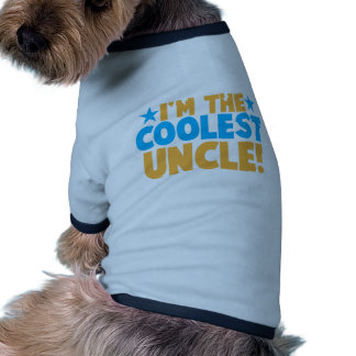 I'm the Coolest Uncle! Dog Tshirt