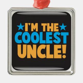 I'm the Coolest Uncle! Metal Ornament