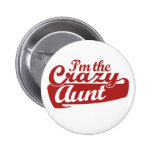 I'm the Crazy Aunt 2 Inch Round Button