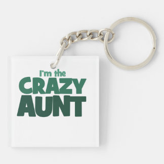 Im the CRAZY aunt Double-Sided Square Acrylic Keychain