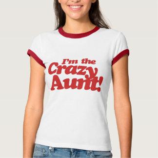 Im the Crazy Aunt Tee Shirt