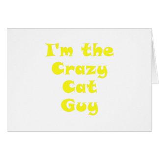 Im the Crazy Cat Guy Card