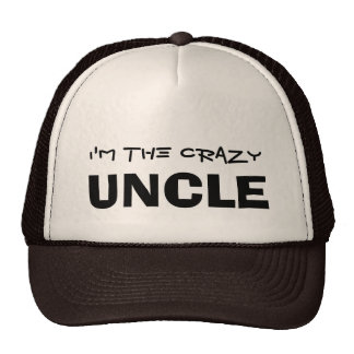 I'm the Crazy Uncle Trucker Hat
