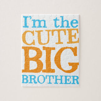 I'm the CUTE Big brother Jigsaw Puzzle