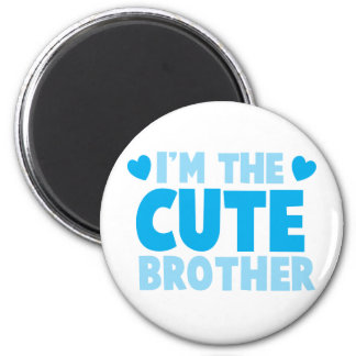 I'm the cute brother 2 inch round magnet