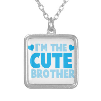 I'm the cute brother silver plated necklace