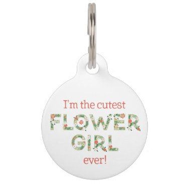Wedding Themed I'm The Cutest Flower Girl Large Pet Tag