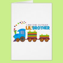 I'm the cutest Lil' Brother Card