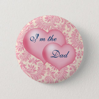 """I'm the Dad"" Pink Button"
