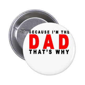 i'm the dad that's why t shirts K.png Button