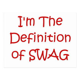 I'm The Definition of Swag Postcard