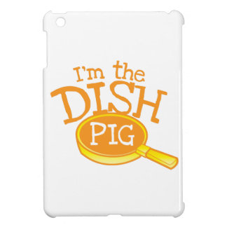 I'm the DISH PIG with a saucepan Case For The iPad Mini