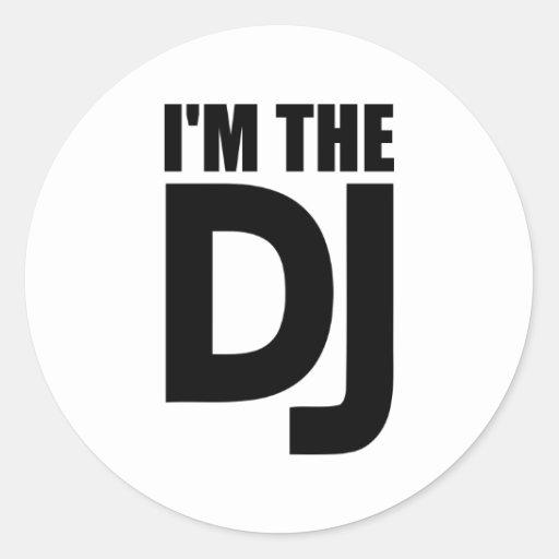 I'm the DJ Classic Round Sticker