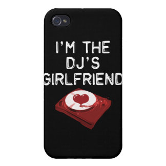 I'm The DJ's Girlfriend Case For iPhone 4