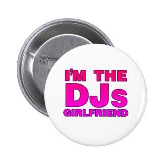 I'm The DJs Girlfriend - Disc Jockey Deejay gf Pinback Buttons