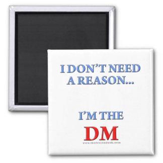 I'm the DM Magnet