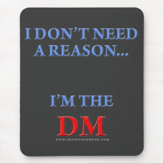 I'm the DM Mouse Pad