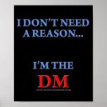 I'm the DM Poster